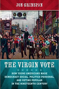 "Book cover of Jon Grinspan's ""The Virgin Vote"""