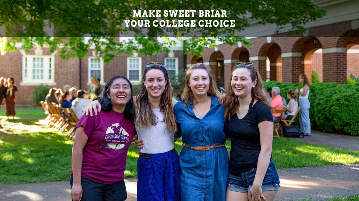 Make Sweet Briar your College Choice